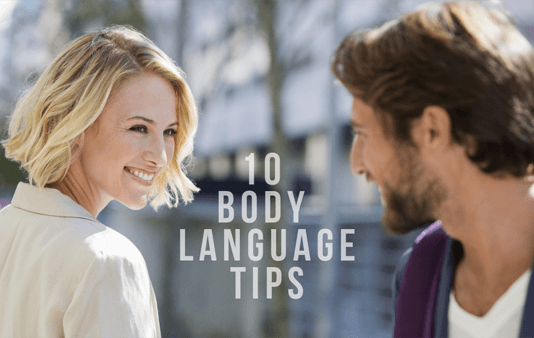 3 Body Language Tips To Instantly Look More Attractive