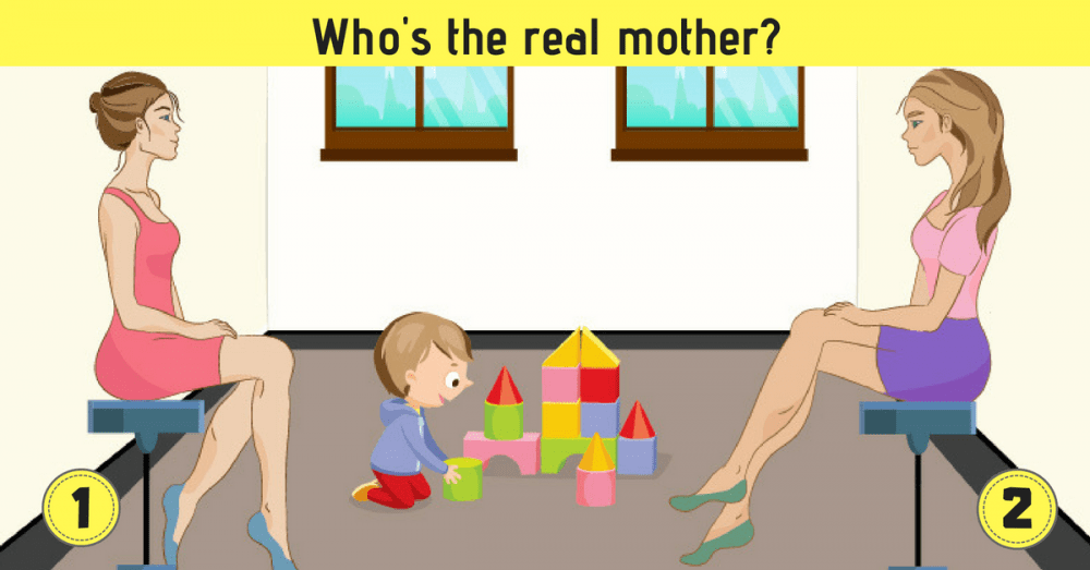 Who is the Real Mother of the Child? Your Answer Will Reveal a Lot About Your Personality