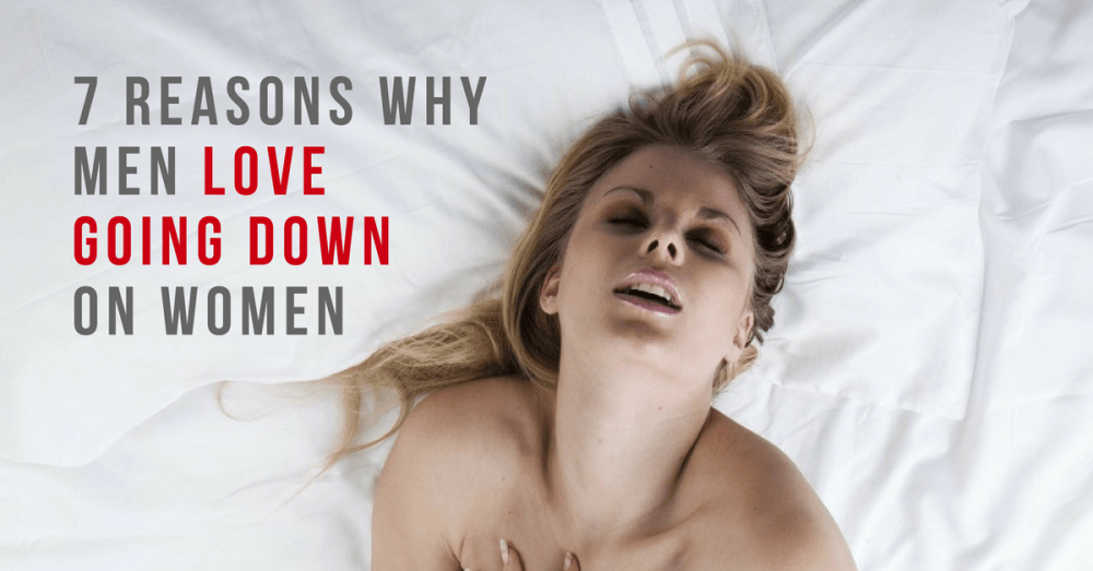 7 Reasons Why Men Love Going Down On Women Png